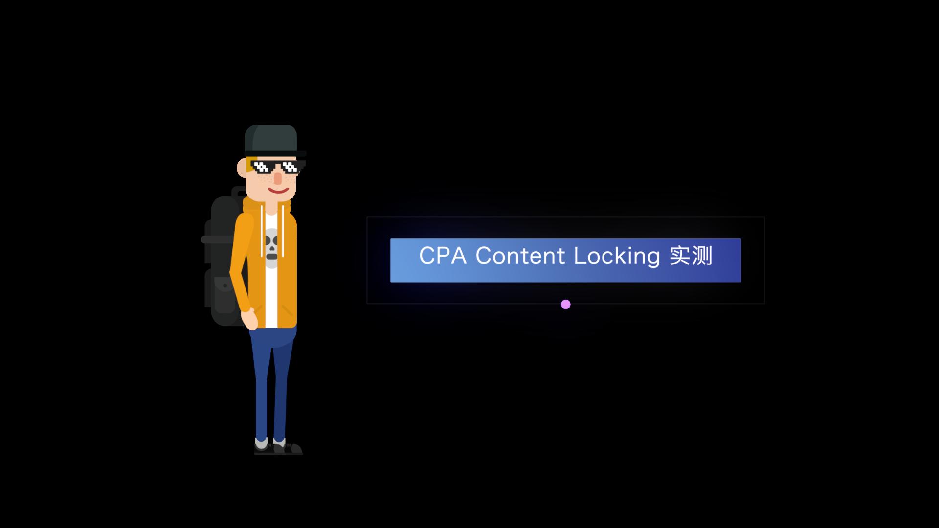 CPA Content Locking